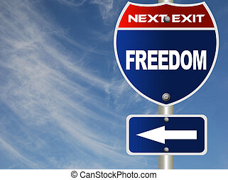 Freedom road sign