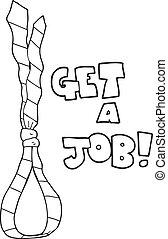 black and white cartoon get a job tie noose symbol