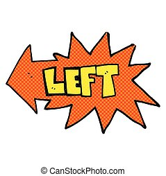 comic book style cartoon left symbol - freehand drawn comic ...