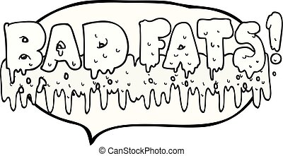 speech bubble cartoon bad fats - freehand drawn speech...