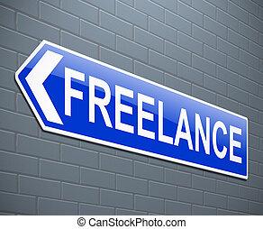 Freelance sign concept.