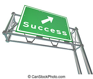 Freeway Sign - Success - Isolated