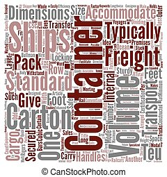 Freight Containers Transformed Logistics text background word cloud concept