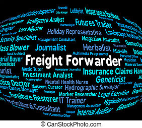 Freight Forwarder Indicates Recruitment Products And Produce...
