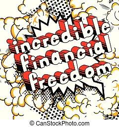 freiheit, finanziell, unglaublich