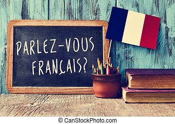 french?, 質問, parlez-vous, あなた, francais?, 話す