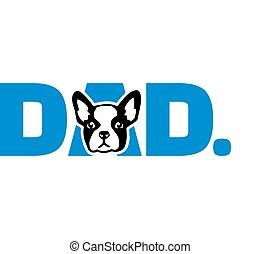 French Bulldog best dad ever slogan