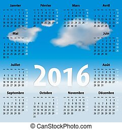 French Calendar for 2016 year with clouds