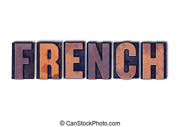 French Concept Isolated Letterpress Word
