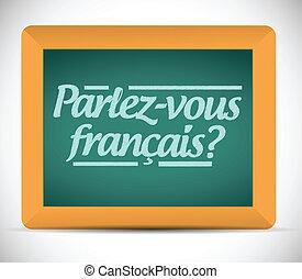 french., escrito, usted, hablar