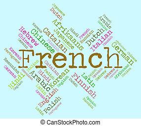 French Language Represents Translator Lingo And...