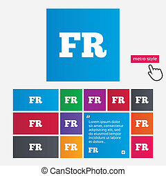 French language sign icon. FR France translation symbol. Metro style buttons. Modern interface website buttons with hand cursor pointer. Vector