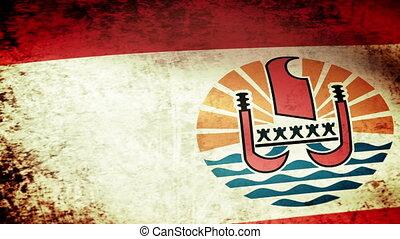 French Polynesia Flag Waving,grunge - French Polynesia Flag...