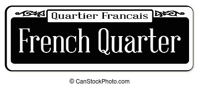 New Orleons street sign of Quartier Francais over a white background
