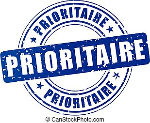 priority blue stamp - french translation for priority blue...