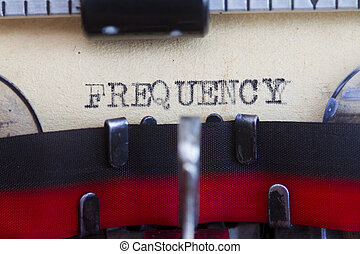 Frequency - Old typewriter and vintage paper typed frequency...
