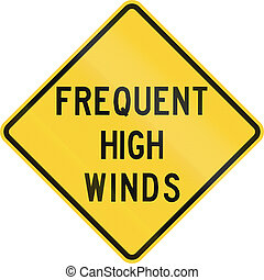 US warning traffic sign: Frequent high winds.