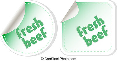 Fresh beef for steak green stickers set