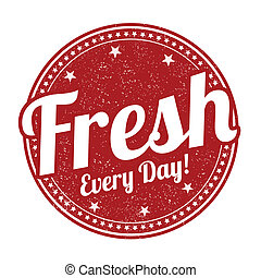 Fresh every day stamp - Fresh every day grunge rubber stamp...