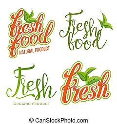Fresh Food Sign Set Vector. Organic Food, Local Label, Fresh Stamp, Natural Food, Vegan, Product. Healthy Life. Green Leaf. Illustation