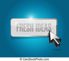 Fresh Ideas button sign concept