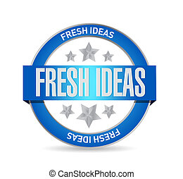 Fresh Ideas seal sign concept