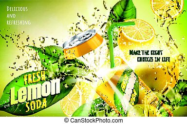 fresh lemon soda ad, with a metal can fused with fresh lemon...