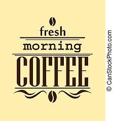 Fresh morning coffee banner