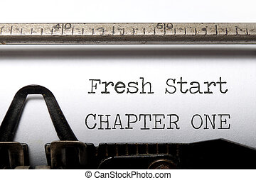 Fresh start chapter one printed on an old typewriter