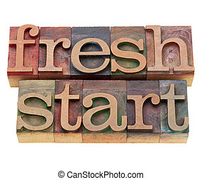 fresh start - isolated words in vintage wood letterpress...