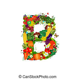 Fresh vegetables and fruits letter B