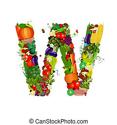 Fresh vegetables and fruits letter W