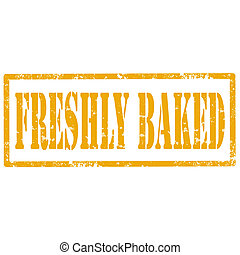 Freshly Baked-stamp - Grunge rubber stamp with text Freshly ...