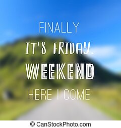 Friday and weekend sign