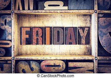 Friday Concept Letterpress Type