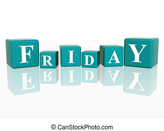 friday in 3d cubes - 3d blue cubes with letters makes friday