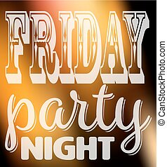 Friday party night quote. Square card with label in different fonts on night city lights unfocused background
