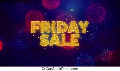 Friday Sale Text on Colorful Ftirework Explosion Particles....