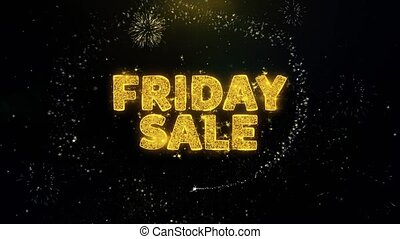 Friday Sale Text on Gold Particles Fireworks Display. -...