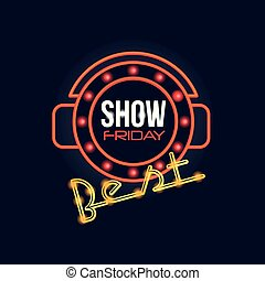 Friday show retro neon sign, vintage bright glowing signboard, light banner vector Illustration