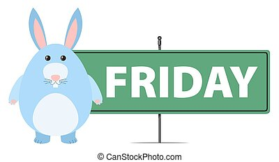 Friday sign with blue bunny
