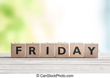 Friday sign with wooden cubes