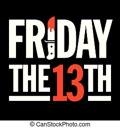 Friday the 13th Vector Design. - Great graphic design...