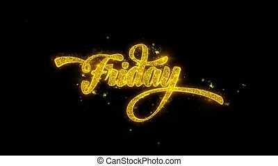 Friday Typography Written with Golden Particles Sparks...