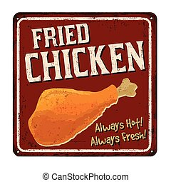 Fried chicken vintage rusty metal sign