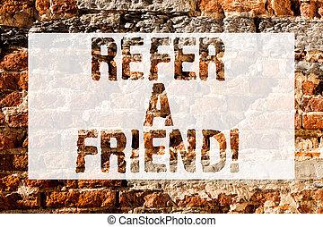 friend., concetto, arte, parete, testo, diretto, wall., graffito, qualcosa, un altro, mandare, scritto, chiamata, mattone, riferire, qualcuno, motivazionale, significato, lui, come, regalo, scrittura, o