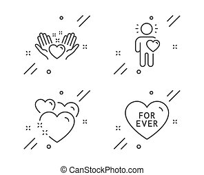 Friend, Hold heart and Heart icons set. For ever sign. Love, Friendship, Love sweetheart. Love set. Vector
