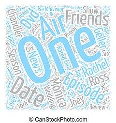 Friends Season 7 DVD Review text background wordcloud concept