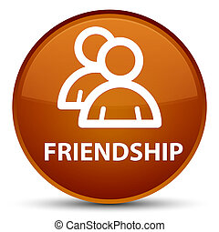 Friendship (group icon) special brown round button