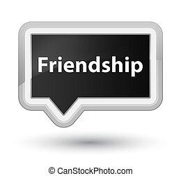 Friendship prime black banner button